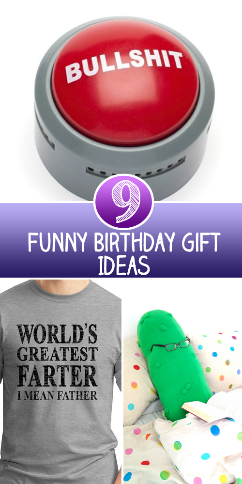 9 Funny Birthday Gift Ideas