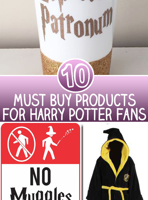 10 Must Buy Products for Harry Potter Fans