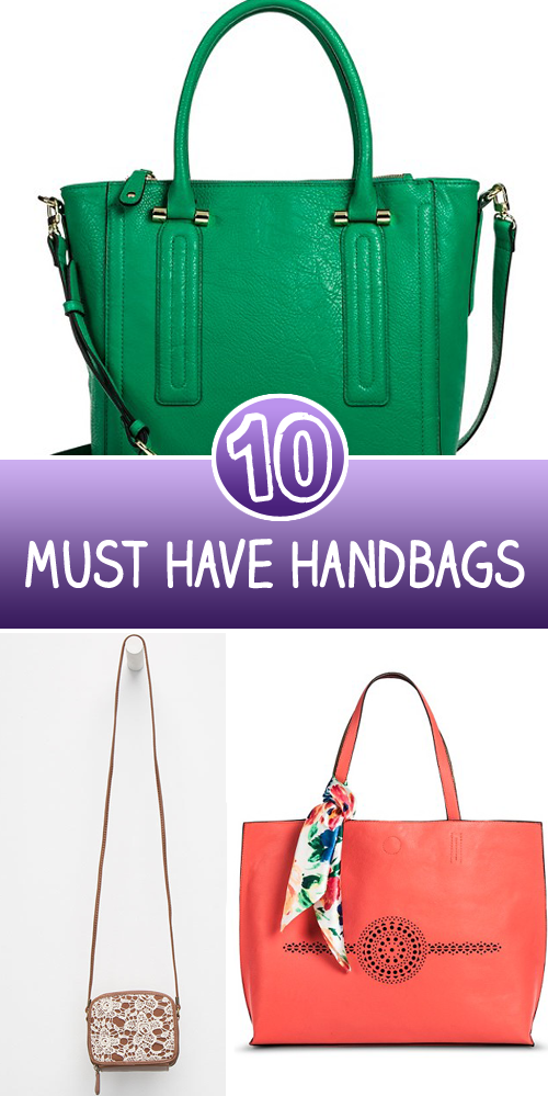 10 Must Have Handbag
