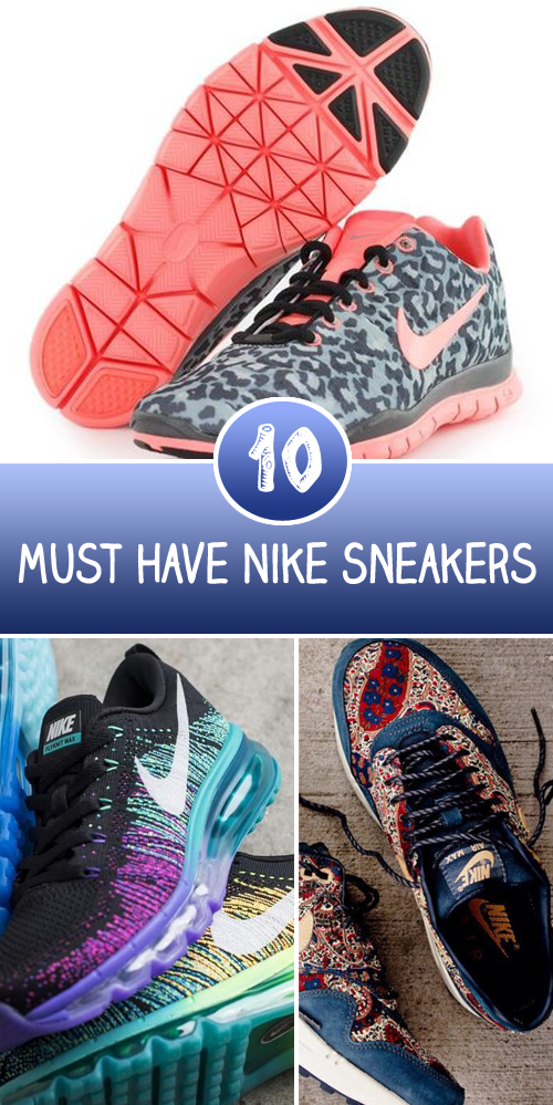 10 Must Have Nike Sneakers