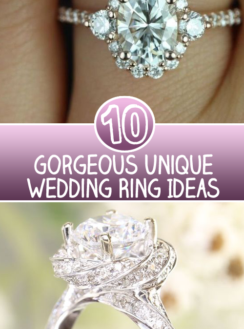 10 Gorgeous Unique Wedding Ring Ideas