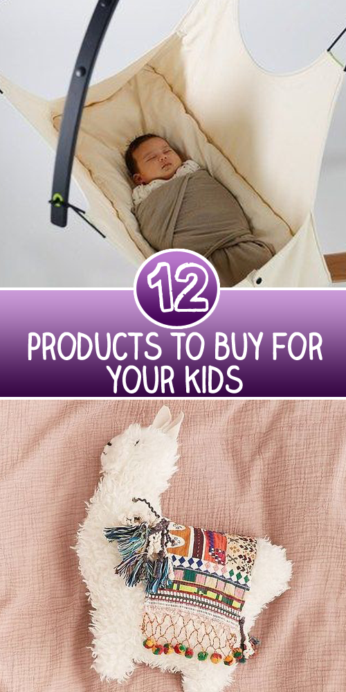 12 Products To Buy For Your Kids
