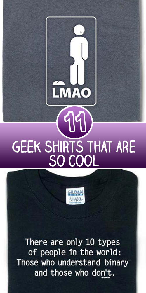 11 Geek Shirts that are so cool