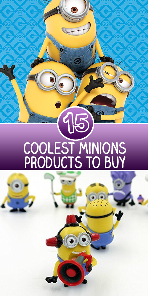 15 Coolest Minions Products to Buy