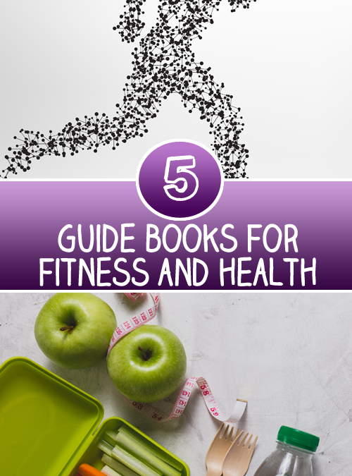 Top 5 guide books for Fitness and Health