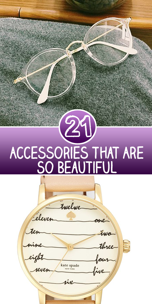 21 Accessories That Are So Beautiful