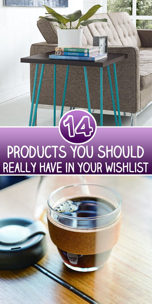 14 Products you should really have in your wishlist