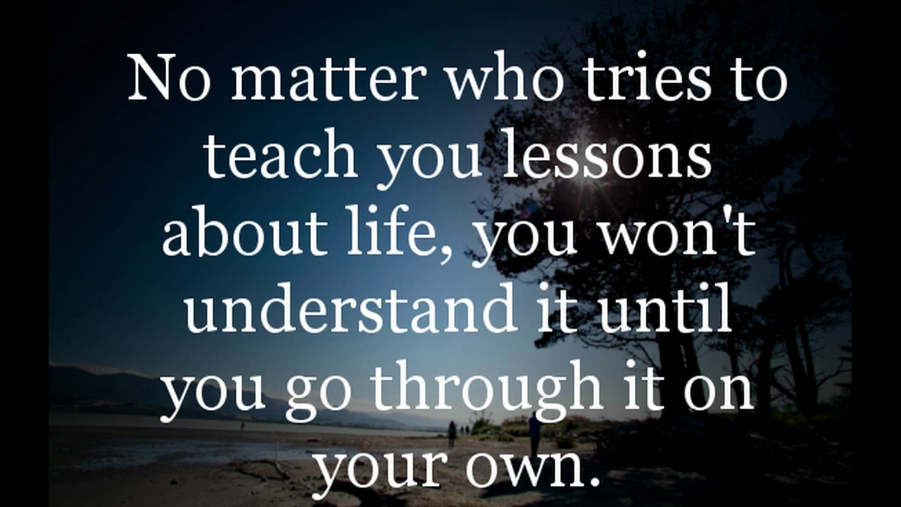 27 Quotes on life Lessons