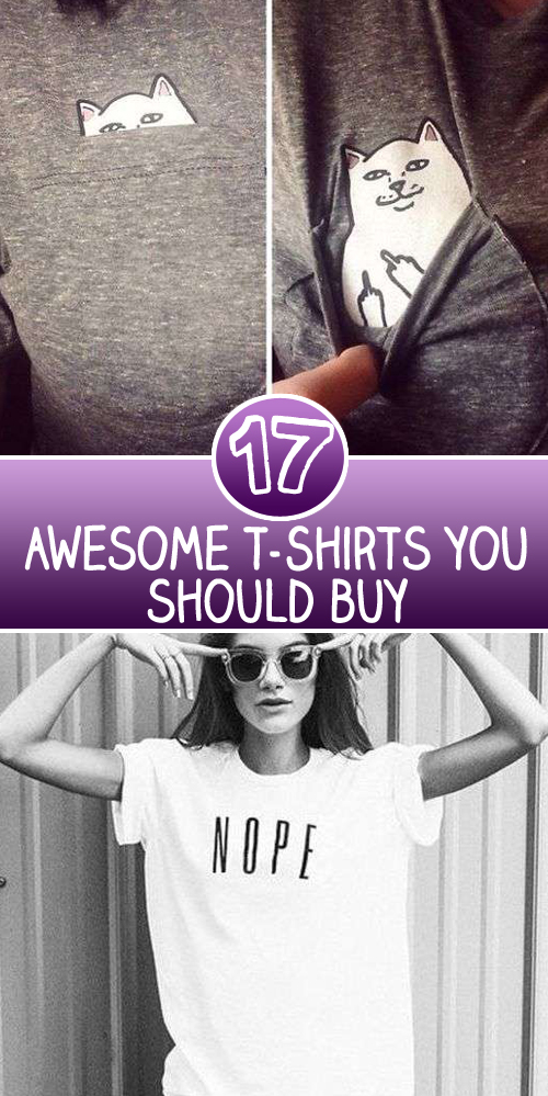 Awesome T Shirts you should buy