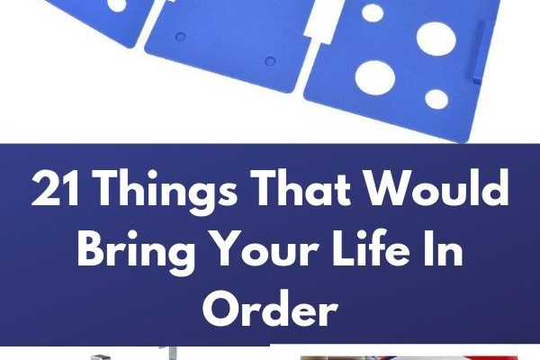 21 Things That Would Bring Your Life In Order