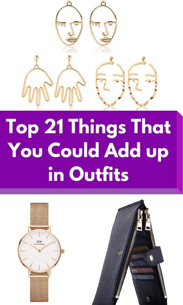 Top 22 Things That You Could Add up in Outfits