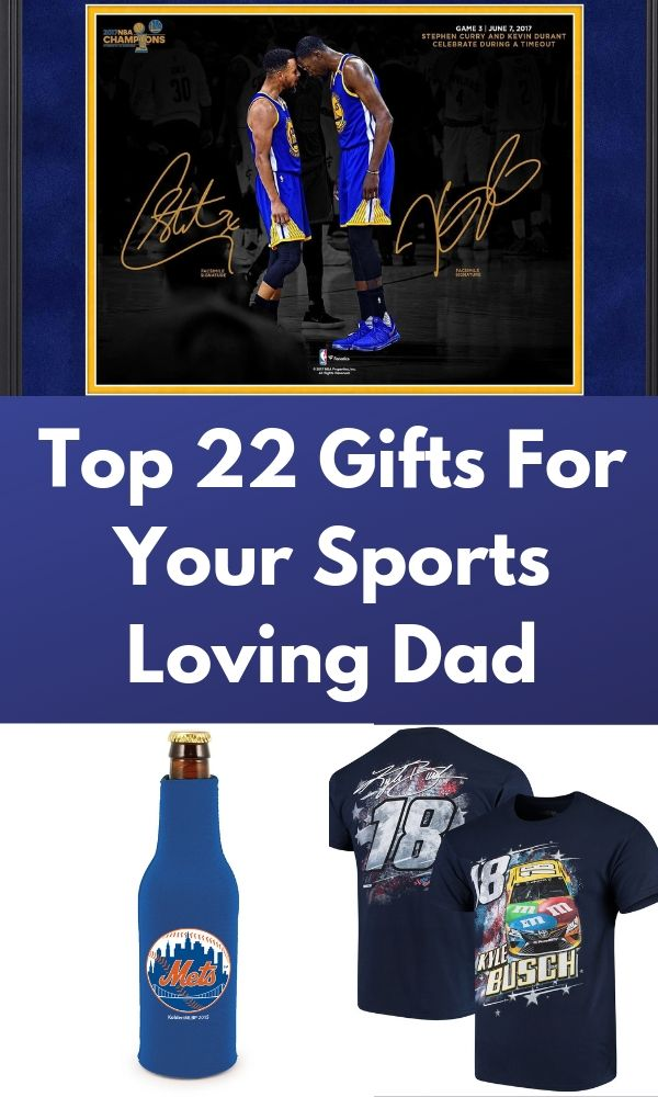 Top 22 Gifts For Your Sports Loving Dad