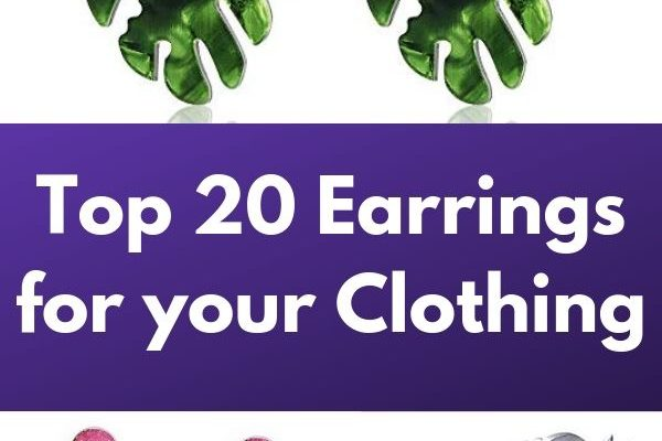Top 20 Earrings for your Clothing