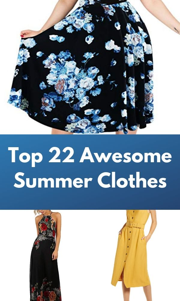 Top 22 Awesome Summer Clothes