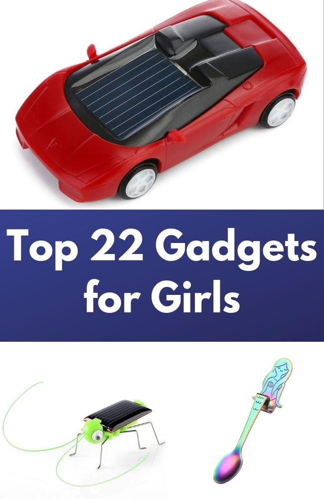 Top 22 Gadgets for Girls