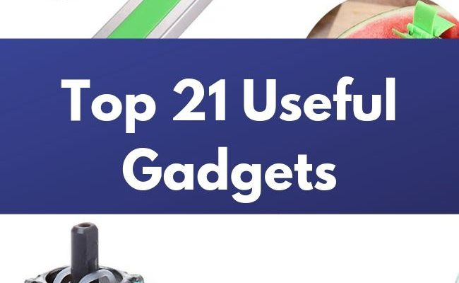 Top 21 Useful Gadgets
