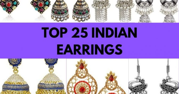 TOP 25 INDIAN EARRINGS