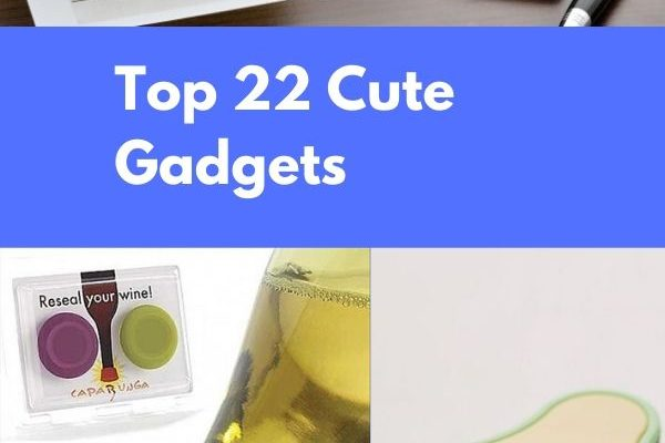 Top 22 Cute Gadgets